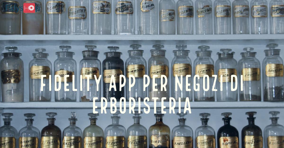 Fidelity app per negozi di erboristeria