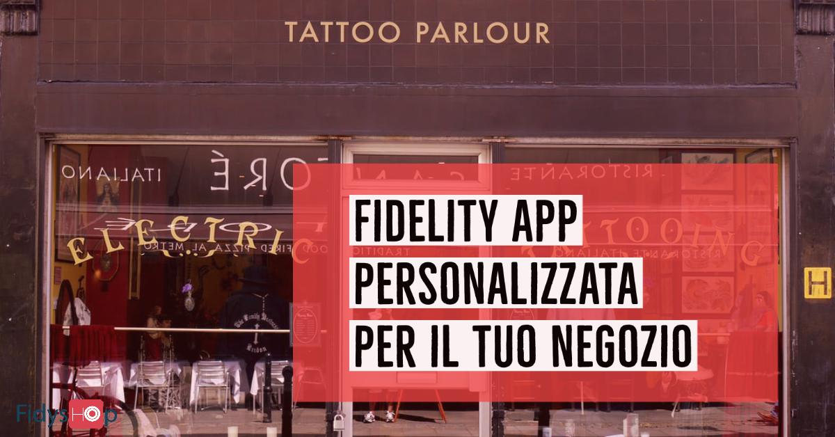 fidelity app personalizzata per negozi